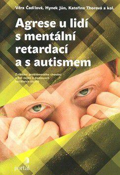 Agrese u lidí s mentální retardací a s autismem cena od 273 Kč