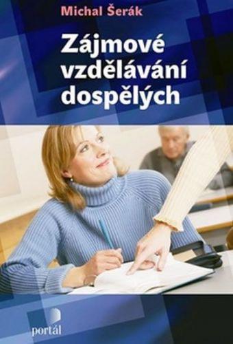 Michal Šerák: Zájmové vzdělávání dospělých cena od 207 Kč