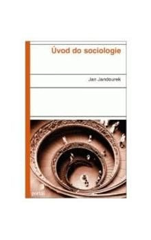 Jan Jandourek: Úvod do sociologie cena od 188 Kč
