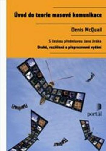 Denis McQuail: Úvod do teorie masové komunikace cena od 540 Kč
