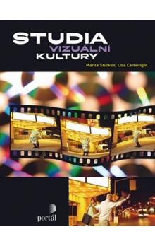 Marita Sturken, Lisa Cartwright: Studia vizuální kultury cena od 718 Kč