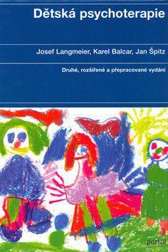 Josef Langmeier: Dětská psychoterapie cena od 369 Kč