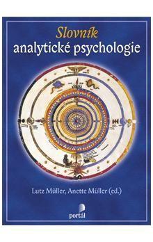 Lutz Müller, Anette Müller: Slovník analytického psychologie cena od 481 Kč