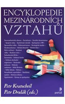 Petr Kratochvíl, Petr Drulák: Encyklopedie mezinárodních vztahů cena od 381 Kč