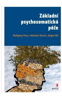 Wolfgang Tress: Základní psychosomatická péče cena od 390 Kč