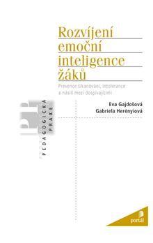 Gabriela Herényiová: Rozvíjení emoční inteligence žáků cena od 288 Kč