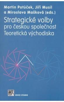 Jiří Musil, Miroslava Mašková, Martin Potůček: Strategické volby cena od 194 Kč
