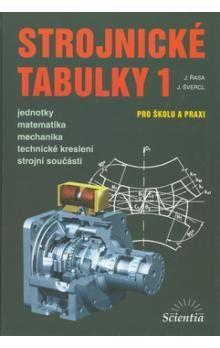 Jaroslav Řasa, Josef Švercl: Strojnické tabulky 1 cena od 559 Kč