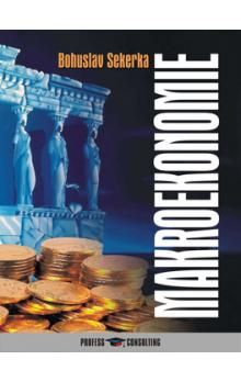 Bohuslav Sekerka: Makroekonomie cena od 442 Kč