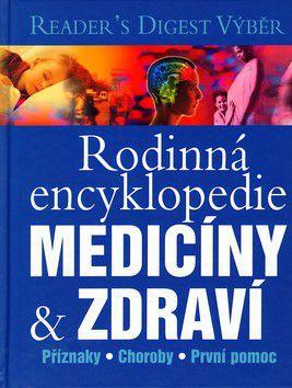 Reader´s Digest výběr: Rodinná encyklopedie medicíny & zdraví cena od 949 Kč