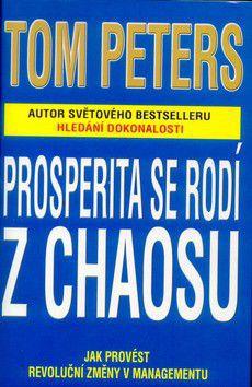 J.T. Peters: Prosperita se rodí z chaosu cena od 241 Kč