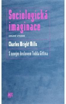 Charles Wright Mills: Sociologická imaginace cena od 187 Kč
