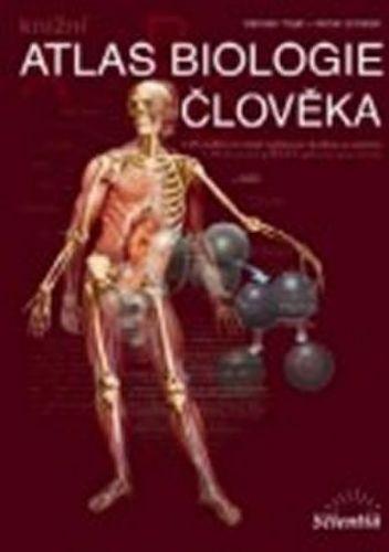 Stanislav Trojan, Michal Schrieber: Atlas biologie člověka cena od 261 Kč