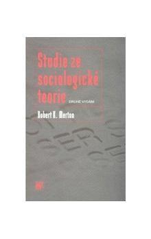 Robert King Merton: Studie ze sociologické teorie cena od 174 Kč