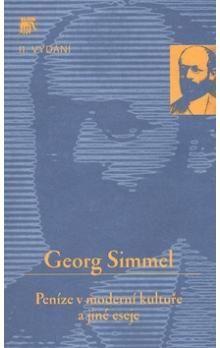 Georg Simmel: Peníze v moderní kultuře a jiné eseje cena od 146 Kč
