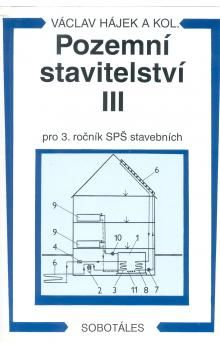 Václav Hájek: Pozemní stavitelství III pro 3.r. SPŠ stavební cena od 213 Kč