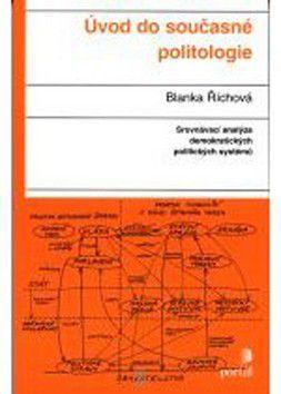 Blanka Říchová: Úvod do současné politologie cena od 246 Kč