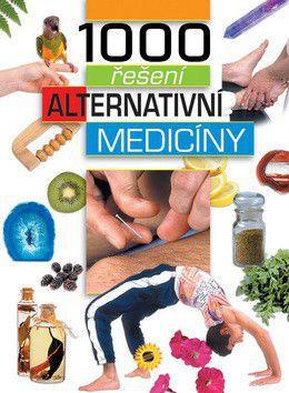 1000 řešení alternativní medicíny cena od 0 Kč
