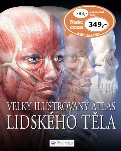 Velký ilustrovaný atlas lidského těla cena od 244 Kč