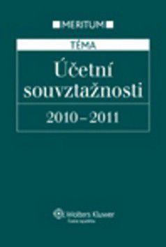 Kolektiv autorů: Účetní souvztažnosti 2010-2011 cena od 472 Kč