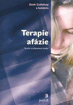 Zsolt Cséfalvay: Terapie afázie cena od 266 Kč