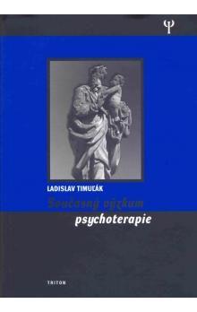 Ladislav Timuľák: Současný výzkum psychoterapie cena od 149 Kč