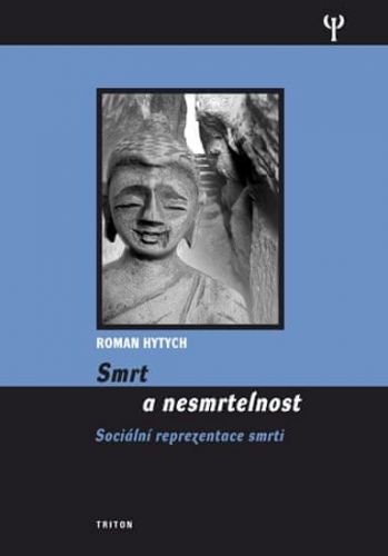 Hytych Roman: Smrt a nesmrtelnost cena od 205 Kč