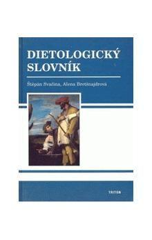 Štěpán Svačina: Dietologický slovník cena od 256 Kč
