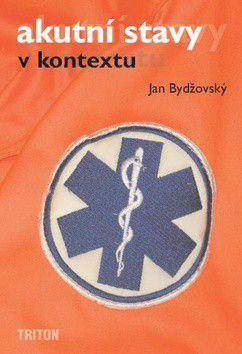 Jan Bydžovský: Akutní stavy v kontextu cena od 480 Kč