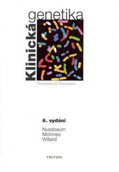 Robert Nussbaum: Klinická genetika - 6. vydání cena od 947 Kč