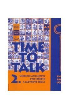 Sarah Peters: Time to Talk 2. Kniha pro učitele cena od 302 Kč