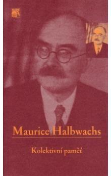Maurice Halbwachs: Kolektivní paměť cena od 233 Kč