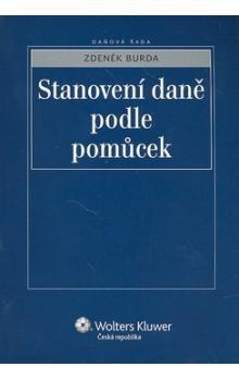 Zdeněk Burda: Stanovení daně podle pomůcek cena od 334 Kč