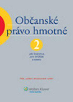 Jiří Švestka a kolektiv: Občanské právo hmotné 2 cena od 725 Kč