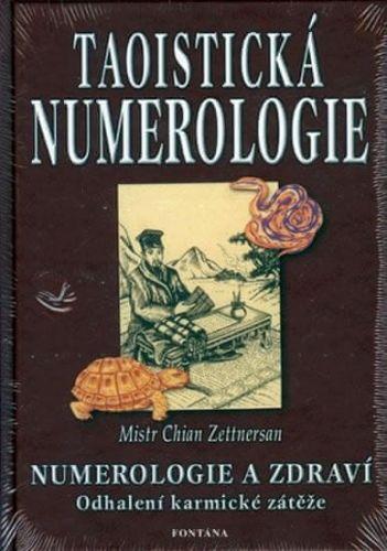 Chian Zettnersan: Taoistická numerologie cena od 196 Kč