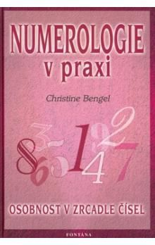 CHristine Bengel: Numerologie v praxi cena od 179 Kč