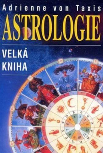 Adrienne von Taxis: Astrologie cena od 242 Kč
