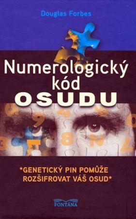 Douglas Forbes: Numerologický kód osudu cena od 191 Kč