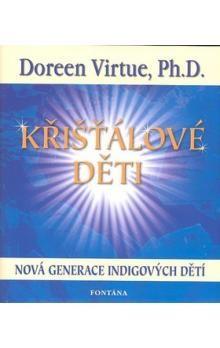 Doreen Virtue: Křišťálové děti cena od 227 Kč