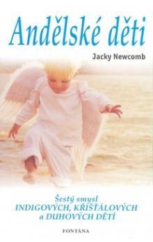 Jacky Newcomb: Andělské děti cena od 180 Kč