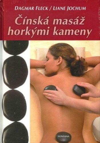 Fleck Dagmar: Čínská masáž horkými kameny cena od 213 Kč