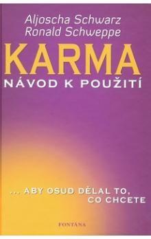 Aljoscha Schwarz, Ronald Schweppe: Karma cena od 194 Kč