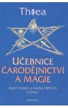 Thea: Učebnice čarodějnictví a magie cena od 262 Kč