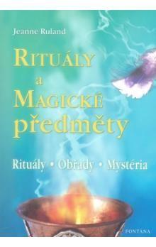Jeanne Ruland: Rituály a magické předměty cena od 166 Kč