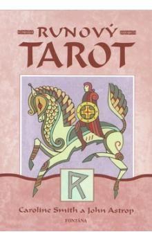 Caroline Smith, John Astrop: Runový tarot cena od 298 Kč