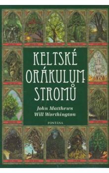 John Matthews, Will Worthington: Keltské orákulum stromů cena od 369 Kč