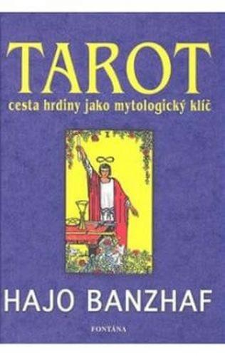 Hajo Banzhaf: Tarot cena od 149 Kč