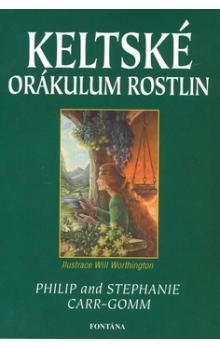 Philip Carr-Gomm, Will Worthington: Keltské orákulum rostlin cena od 347 Kč