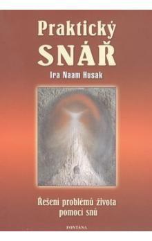 Ira Nam Husak: Praktický snář cena od 160 Kč