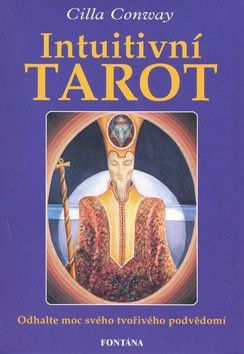 Cilla Conway: Intuitivní tarot cena od 186 Kč